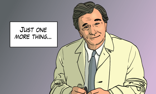 I know. I've drawn Columbo before, but it's my blog.